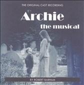 Archie the Musical: The Original Cast Recording