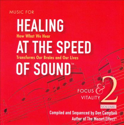 Music for Healing at the Speed of Sound, Vol. 2: Focus & Vitality