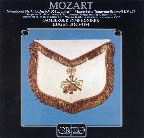Mozart: Symphony 41; Masonic Funeral Music