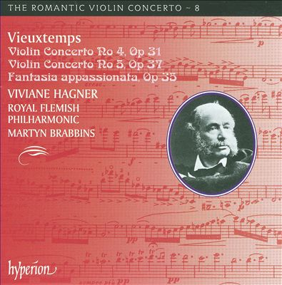 Vieuxtemps: Violin Concertos Nos. 4 & 5; Fantasia appassionata