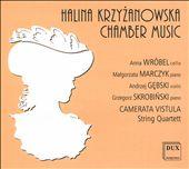 Halina Krzyzanowska: Chamber Music