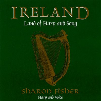 Ireland: Land of Harp and Song