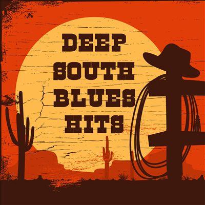 Deep South Blues Hits