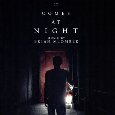 It Comes at Night [Original Motion Picture Soundtrack]