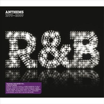 R&B Anthems: 1979 -2009