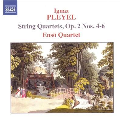 Ignaz Pleyel: String Quartets, Op. 2 Nos. 4-6