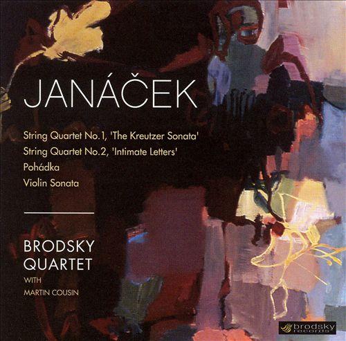 Janácek: String Quartets No. 1 & 2; Pohádka; Violin Sonata