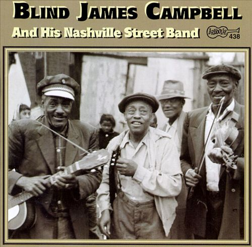 Blind James Campbell and His Nashville Street Band