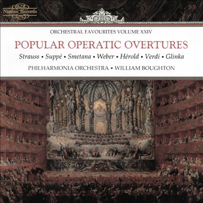 Orchestral Favourites Vol. 24: Popular Operatic Overtures