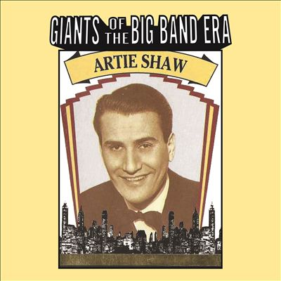 Giants of the Big Band: Artie Shaw