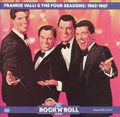 The Rock 'N' Roll Era: Frankie Valli & the Four Seasons - 1962-1967