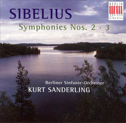 Sibelius: Symphonies Nos. 2 & 3