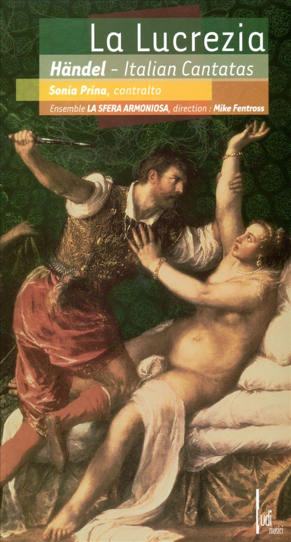 La Lucrezia: Italian Cantatas by Händel