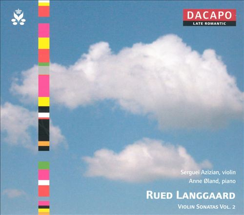 Rued Langgaard: Violin Sonatas, Vol. 2