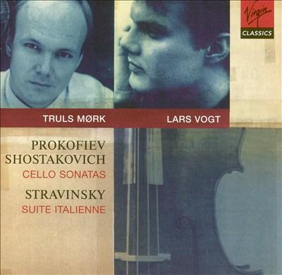 Prokofiev, Shostakovich: Cello Sonatas; Stravinsky: Suite Italienne