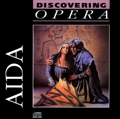 Discovering Opera: Aida
