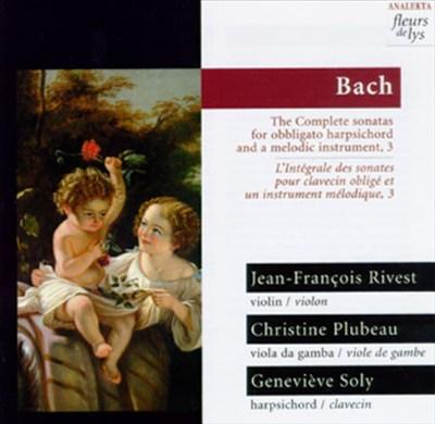Bach: The Complete Sonatas for Obbligato Harpsichord and a Melodic Instrument