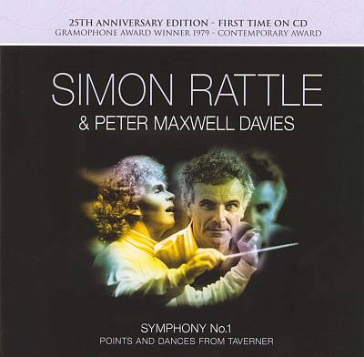 Peter Maxwell Davies: Symphony No. 1 (25th Anniversary Edition)