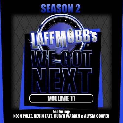 LaffMobb Presents We Got Next, Vol. 11