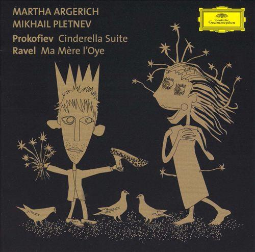 Prokofiev: Cinderella Suite; Ravel: La Mère l'Oye
