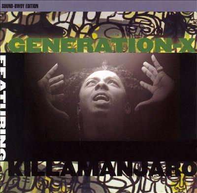 Generation X: Killamanjaro