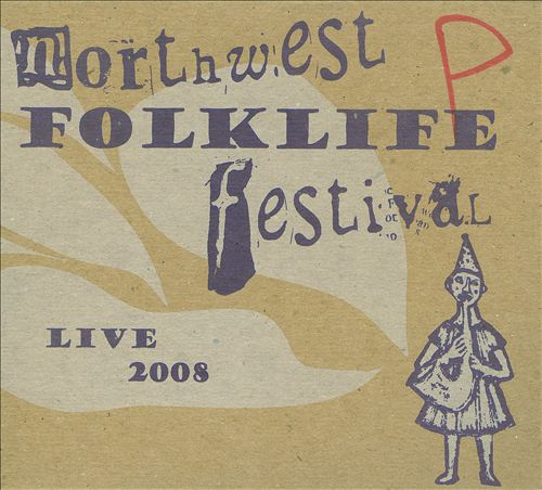 Live from the 2008 Northwest Folklife Festival