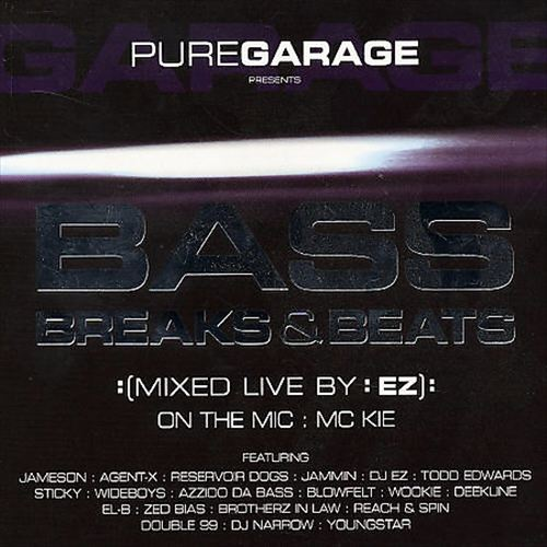 Pure Garage Presents Bass, Breaks and Beats