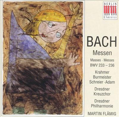 Bach: Masses BWV 233-236