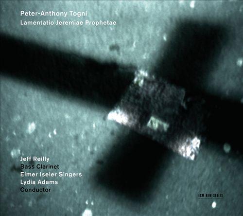 Peter-Anthony Togni: Lamentatio Jeremiae Prophetae