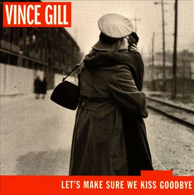 Let's Make Sure We Kiss Goodbye