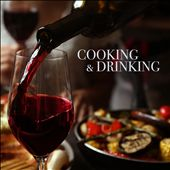Cooking & Drinking