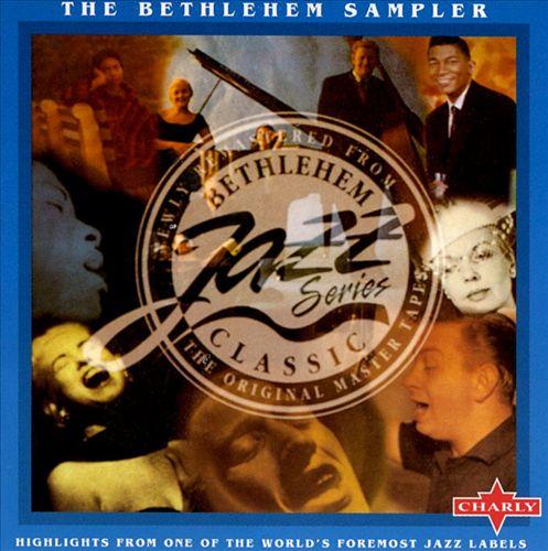 Bethlehem Sampler: Jazz Highlights
