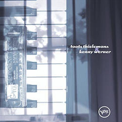 Toots Thielemans & Kenny Werner