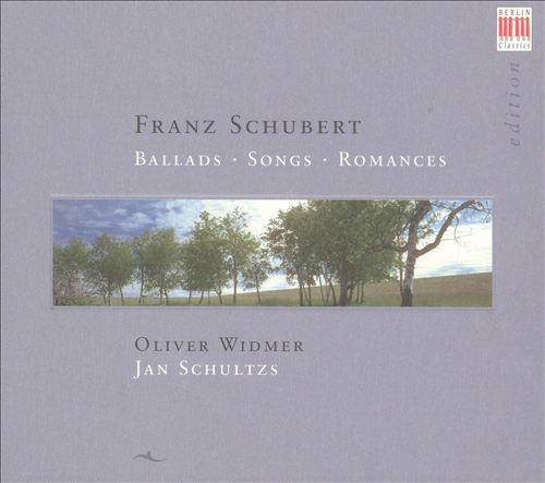 Schubert: Ballads, Songs, Romances