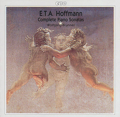 E.T.A. Hoffmann: Complete Piano Sonatas