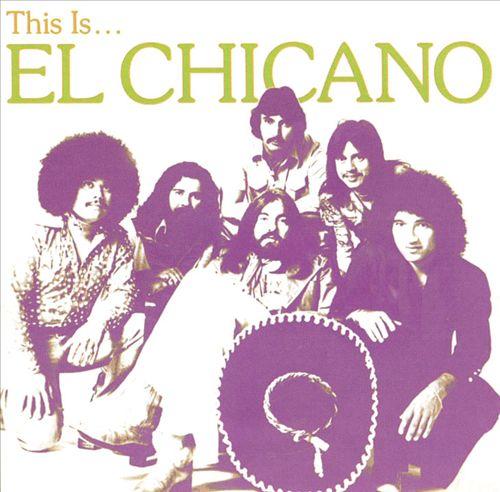This Is...El Chicano