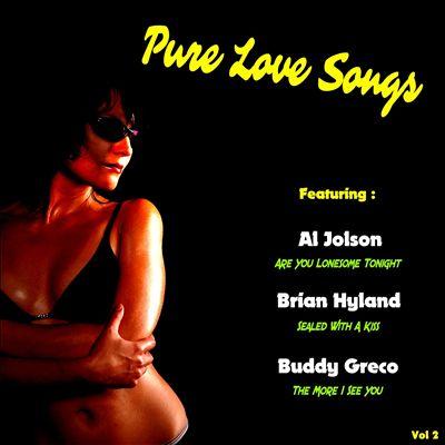 Pure Love Songs, Vol. 2