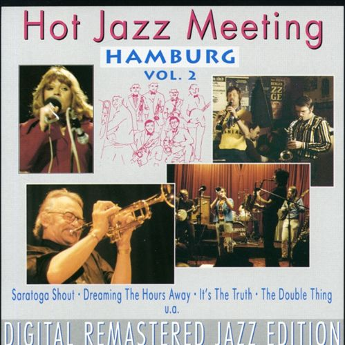 Hot Jazz Meeting: Hamburg '69