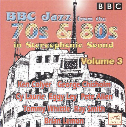 BBC Jazz from the 70's & 80's, Vol. 3