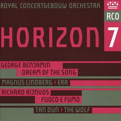 Horizon 7: George Benjamin, Magnus Lindberg, Richard Rijnvos, Tan Dun
