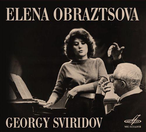 Elena Obraztsova, Georgy Sviridov