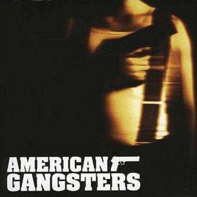 American Gangsters