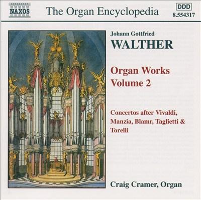 Walther: Organ Works, Vol. 2