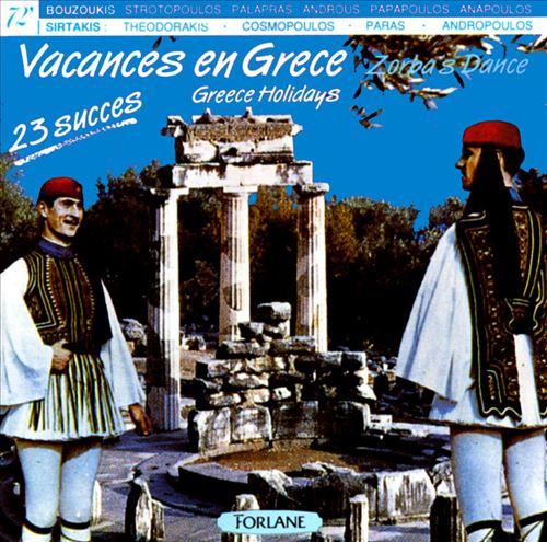 Vacances en Grece: Zorba's Dance