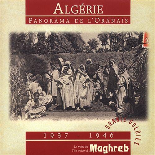 Algérie: Panorama de L'Oranais