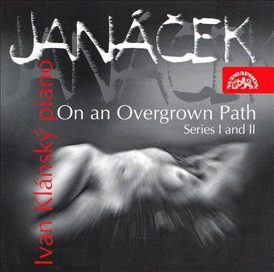 Janácek: On an Overgrown Path, Series I and II