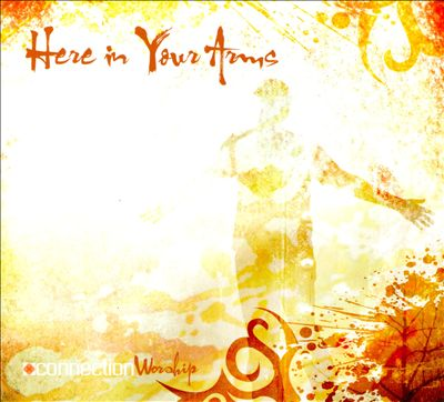 Here in Your Arms