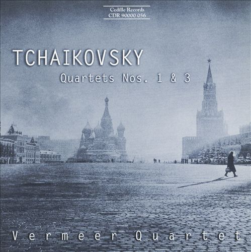 Tchaikovsky: Quartets Nos. 1 & 3