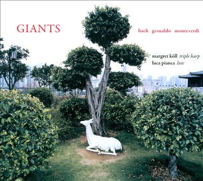 Giants: Bach, Gesualdo, Monteverdi