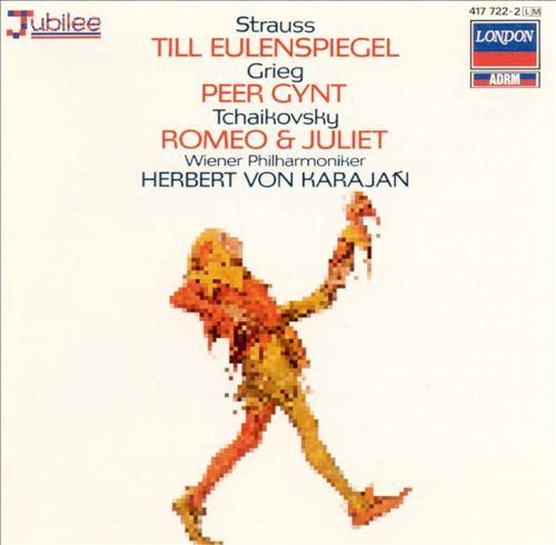 Till Eulenspiegel, Peer Gynt, Romeo & Juliet